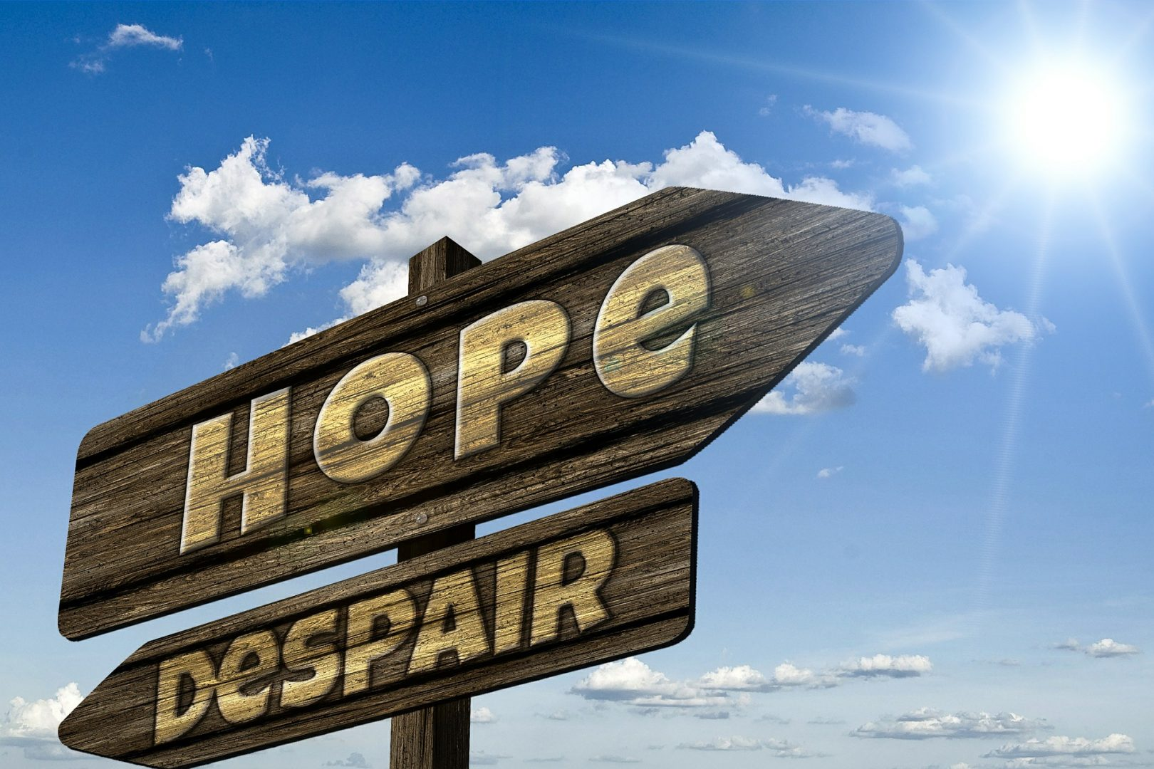 Allow yourself to hope – it's good for you