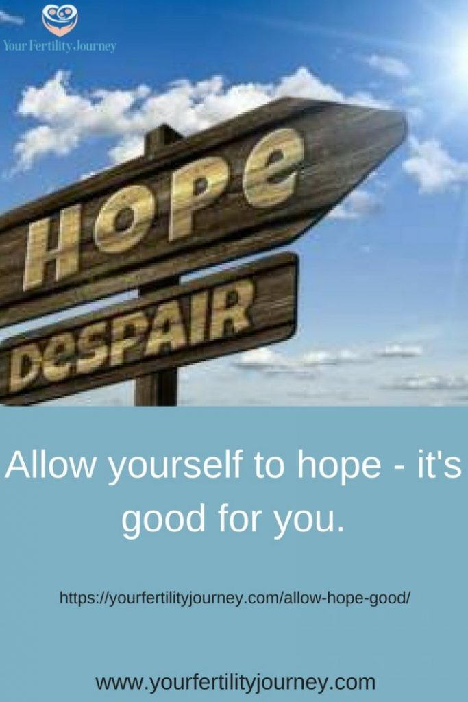 Allow yourself to hope when TTC