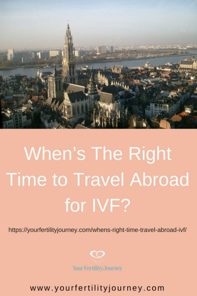 When's The Right Time to Travel Abroad for IVF?